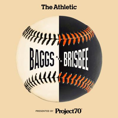 Baggs & Brisbee: A show about the San Francisco Giants