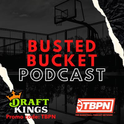 Busted Bucket Podcast: A Portland Trail blazers Podcast