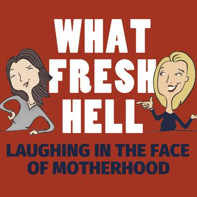 What Fresh Hell: Laughing in the Face of Motherhood