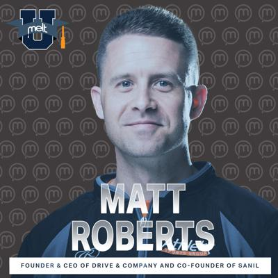 Cover art for Episode 88: Matt Roberts Founder & CEO of Drive & Company and Co-Founder of SANIL