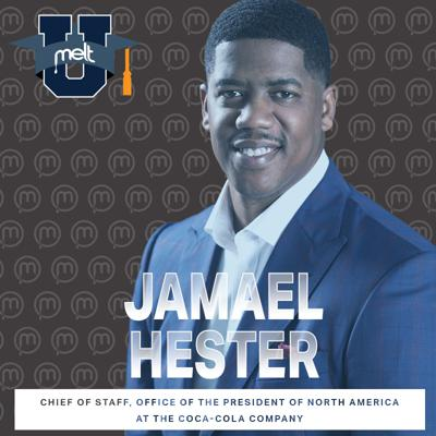 Cover art for Episode 92: Jamael Hester Chief of Staff, Office of The President of North America at The Coca-Cola Company
