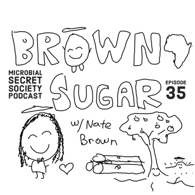 Cover art for #35 Nate Brown – Farming With Brown Sugar, Woke Children & Hope