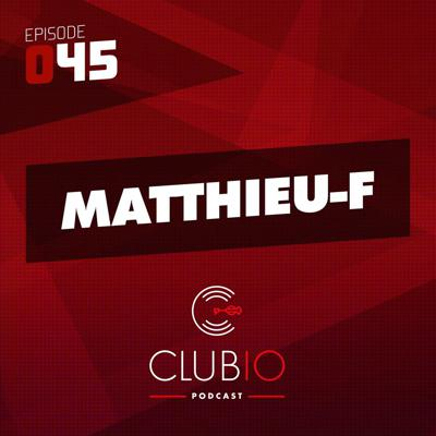 Cover art for Clubio Podcast 045 - Matthieu-F