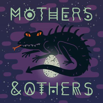 Mothers & Others