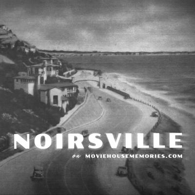 Welcome to Noirsville where we review film noirs from the 1940s and 1950s.