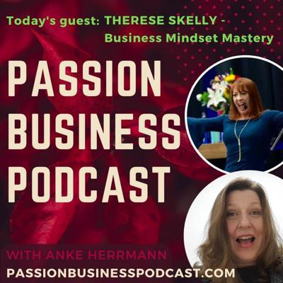 Cover art for Passion Business Podcast – Episode 31: Therese Skelly – Business Mindset Mastery for Women