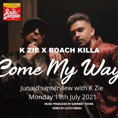 Cover art for Junaid Speaks To His Track of the Week Artist K Zie (Come My Way)