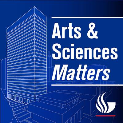 Arts and Sciences Matters