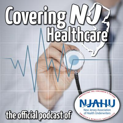 The official podcast of NJAHU, the New Jersey Association of Health Underwriters