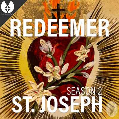 Cover art for Redeemer S2E4 – The School of St. Joseph with Sr. Mary Madeline Todd