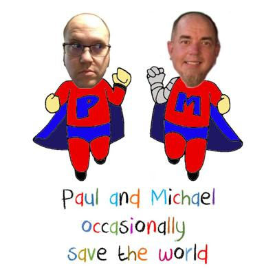 Paul And Michael Occasionally Save The World