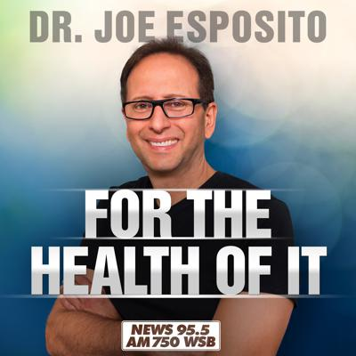 Dr. Joe: For The Health Of It