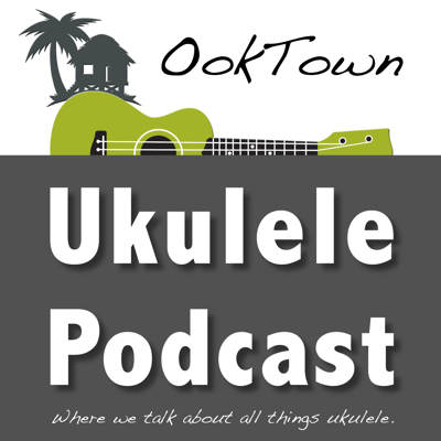 OokTown - The Ukulele Podcast