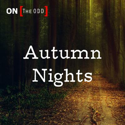 On The Odd: Spring Nights,The Paranormal & Unexplained