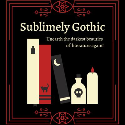 Sublimely Gothic