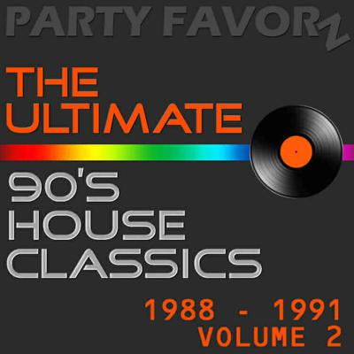 Cover art for The Ultimate 90's House Music Classics [1988 – 1991] Vol. 2