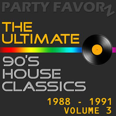 Cover art for The Ultimate 90's House Music Classics [1988 – 1991] vol. 3