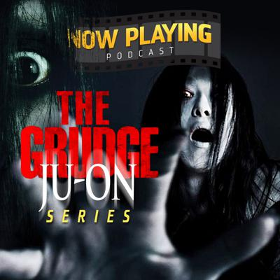 Cover art for The Grudge (2020) - A Podcast Preview