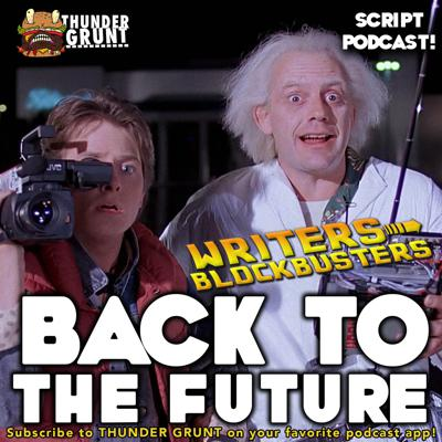 Cover art for WRITERS/BLOCKBUSTERS 050 | BACK TO THE FUTURE
