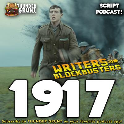 Cover art for WRITERS/BLOCKBUSTERS 051 | 1917