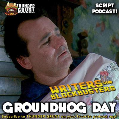 Cover art for WRITERS/BLOCKBUSTERS 052 | GROUNDHOG DAY