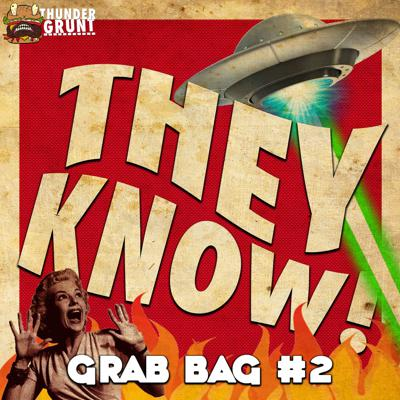 Cover art for THEY KNOW! 020 | GRAB BAG #2