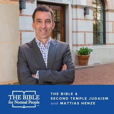 Cover art for Episode 128: Matthias Henze -  The Bible & Second Temple Judaism