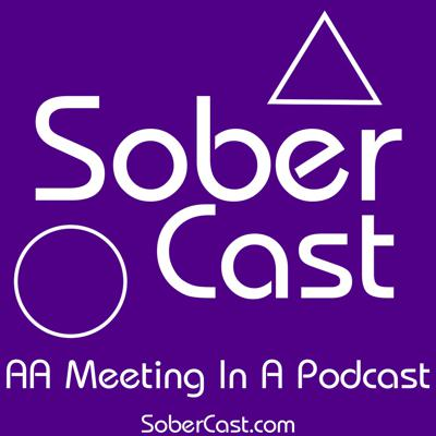 Sober Cast: An (unofficial) Alcoholics Anonymous Podcast AA
