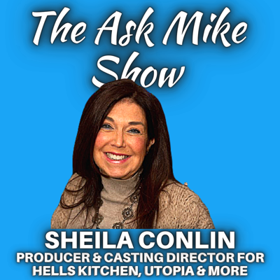 Cover art for Sheila Conlin: Producer & Casting director for hells kitchen, utopia & more