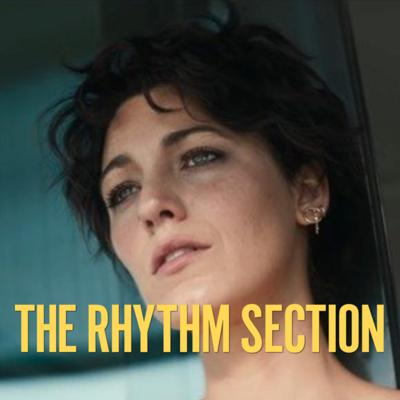 Cover art for The Rhythm Section - Movie Review