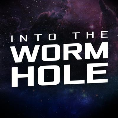 Into the Wormhole: A Star Trek Podcast