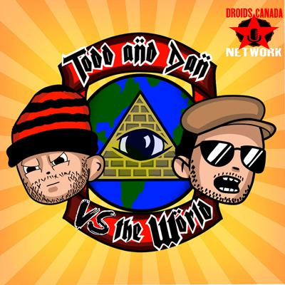 Cover art for Todd and Dan Vs The World: The Conversation about House Shoes