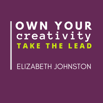 Own Your Creativity