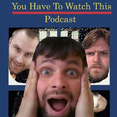 You Have to Watch This Podcast