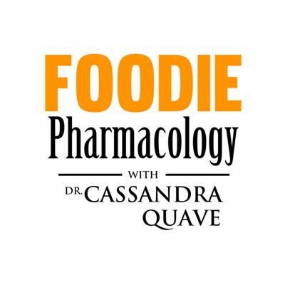 Foodie Pharmacology Podcast