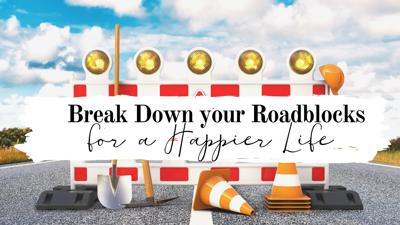 Cover art for Break Down your Roadblock for a Happier Life