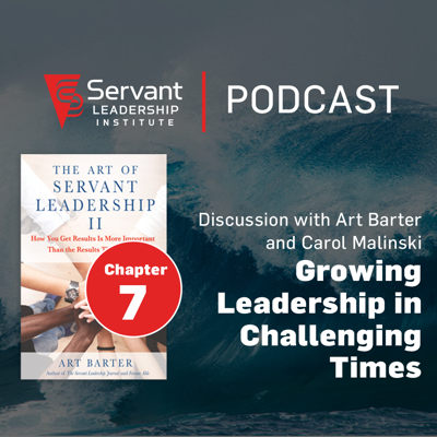 Cover art for Growing Leadership in Challenging Times from the Art of Servant Leadership II Book Series with Art Barter