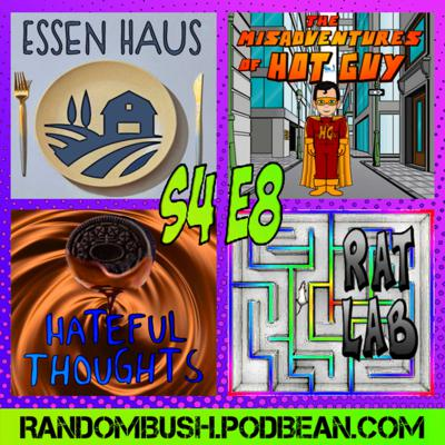 Cover art for 4.08 - Essen Haus, Hot Guy, Rat Lab, Hateful Thoughts