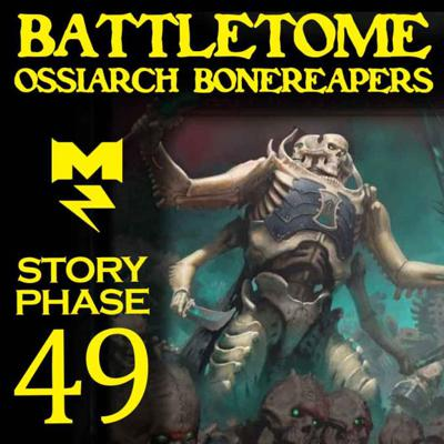 Cover art for Ossiarch Bonereapers Battletome - Story Phase - Ep 049