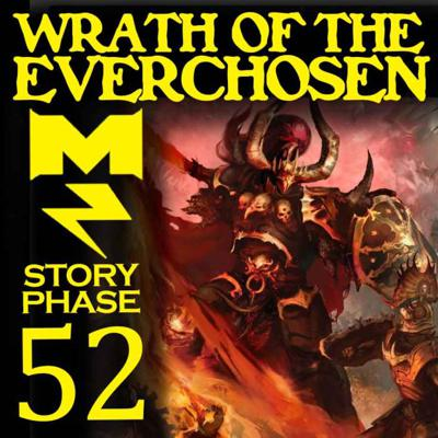 Cover art for Wrath of the Everchosen - Story Phase - Ep 052