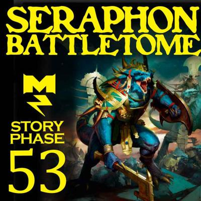 Cover art for Seraphon Battletome - Story Phase - Ep 053
