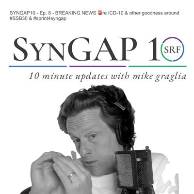 SynGAP10 video update with Mike Graglia: Weekly 10 minutes on #SYNGAP1 from the #SynGAP Research Fund 501(c)(3)