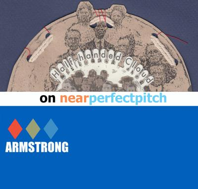 Cover art for Near Perfect Pitch - Episode 138 (January 31st. 2020) 'Armstrong' + 'Half-Handed Cloud'