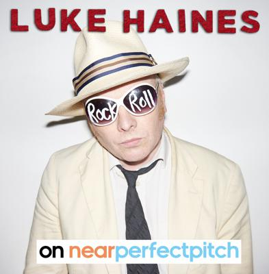 Cover art for Near Perfect Pitch - Episode 143 (March 28th. 2020) 'Luke Haines'
