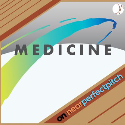 Cover art for Near Perfect Pitch - Episode 136 (November 18th. 2019) 'Medicine' & 'Annette Zilinskas'