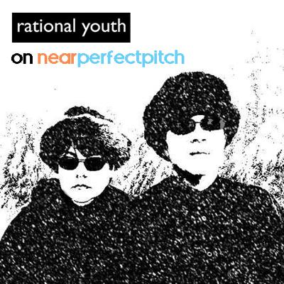 Cover art for Near Perfect Pitch - Episode 137 (January 5th. 2020) 'Rational Youth' & 'Tracy Howe'