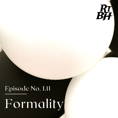 Cover art for Episode 15 - S1E11 Formality