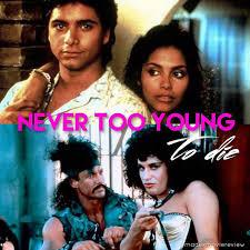 Cover art for Never Too Young to Die