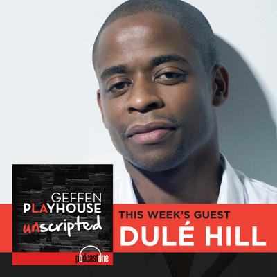 Cover art for Preview of Dulé Hill interview on Geffen Playhouse UNSCRIPTED