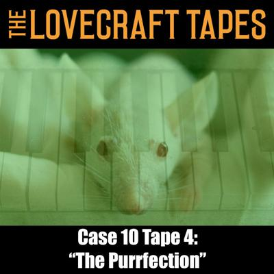 Cover art for Case 10 Tape 4: The Purrfection